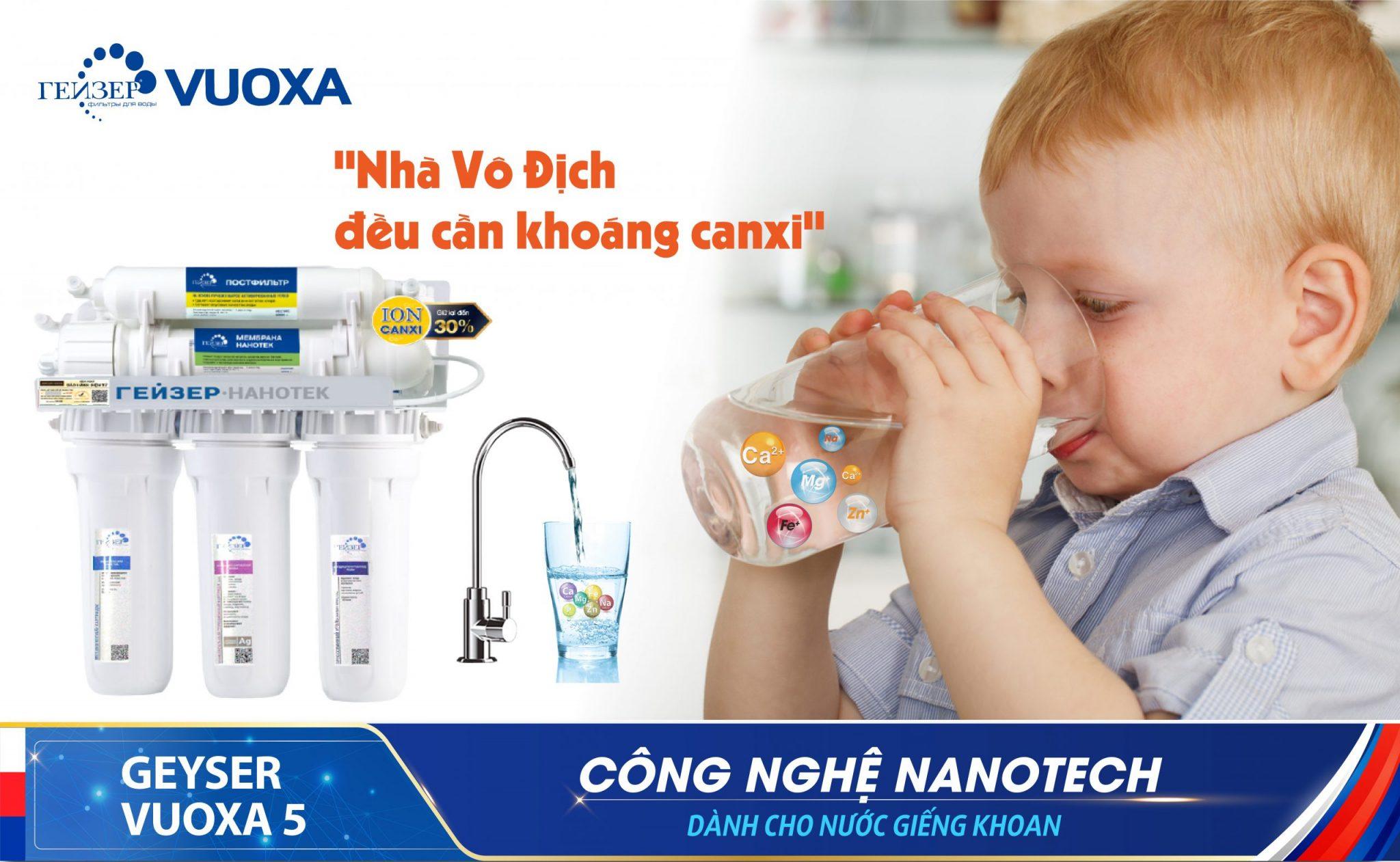 Geyser Vuoxa 5 lọc nước giàu canxi