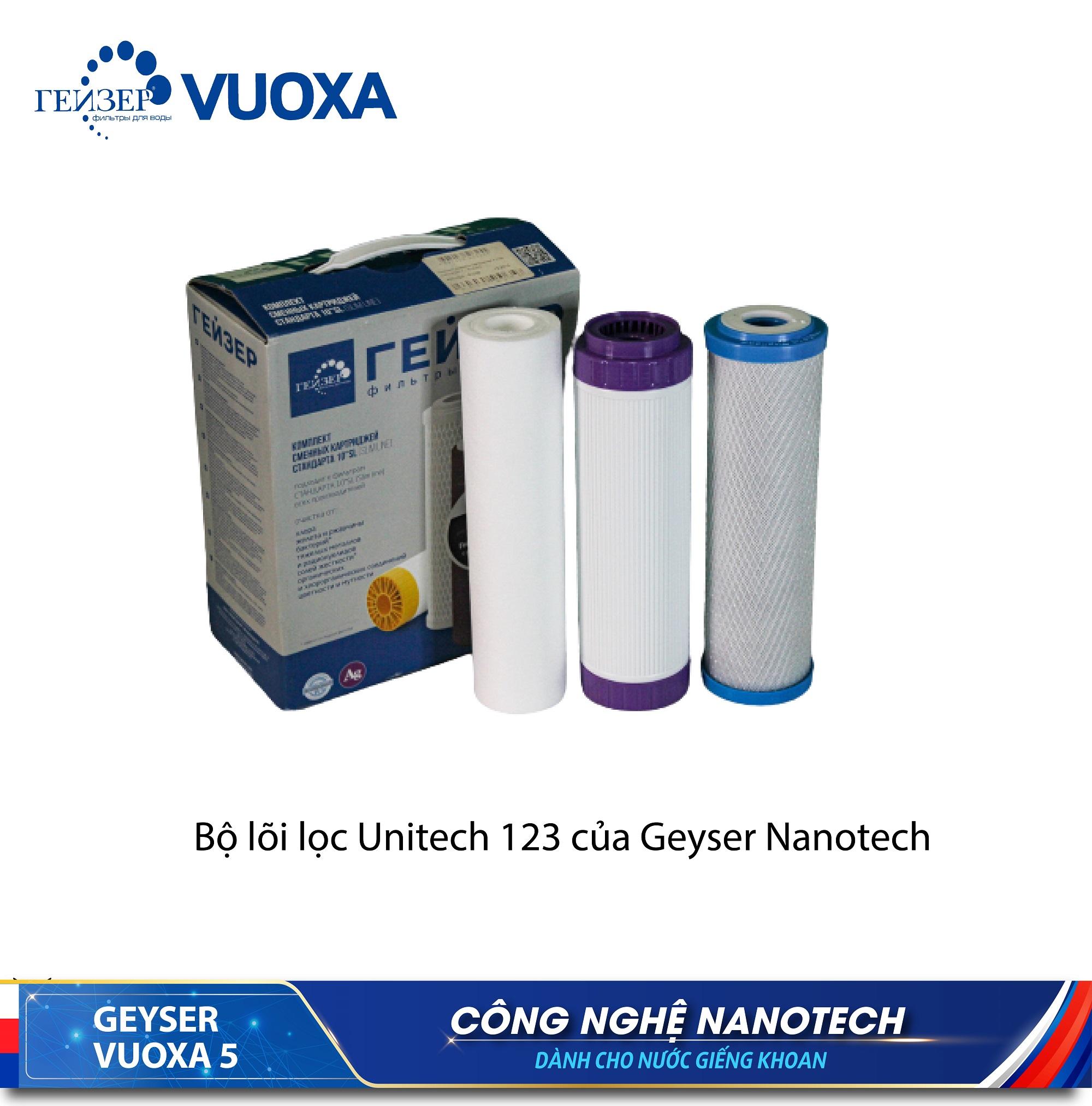 Bộ 3 lõi lọc 123 UniTech 5 in 1 Máy lọc nước ion canxi Geyser Vuoxa 5